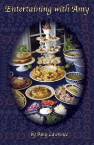"""Our newest cookbook """"Entertaining with Amy"""""""