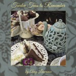 Twelve Teas to Remember book cover with tea pot, tea sandwiches, tea cup with tea from Afternoon to Remember